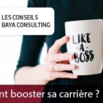 Comment booster sa carrière ?