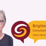 Témoignage de Brigitte Cagnoli, Consultante formatrice