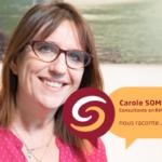 Carole SOMMER, Consultante RH et Management, témoigne