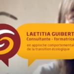 Témoignage de Laetitia Guibert, consultante et formatrice en approche comportementale de la transition écologique